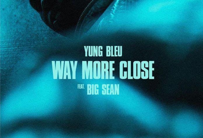 "Yung Bleu's ""Way More Close"" artwork"