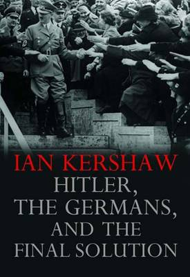Harry Potter And The Final Solution : harry, potter, final, solution, Hitler,, Germans,, Final, Solution, Kershaw, Waterstones