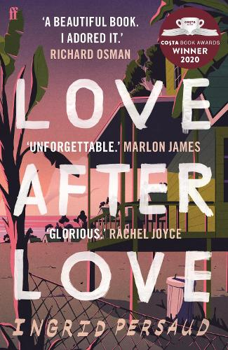 Love After Love by Ingrid Persaud   Waterstones