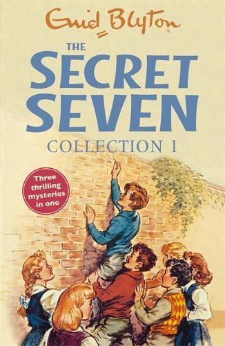 The Secret Seven Collection 1 By Enid Blyton Waterstones
