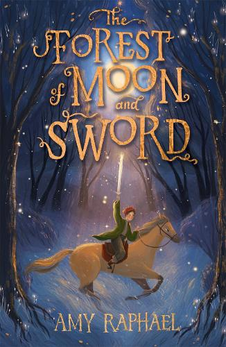 The Forest of Moon and Sword (Paperback)