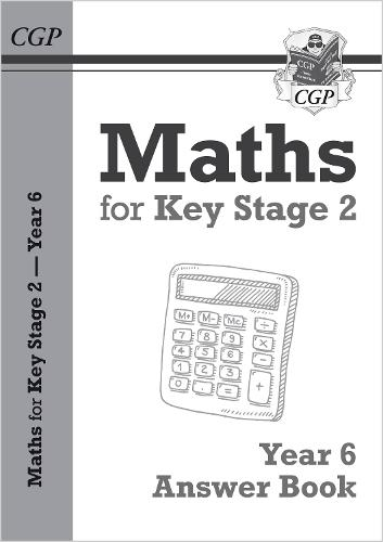 KS2 Maths Answers for Year 6 Textbook by CGP Books