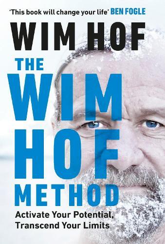 The Wim Hof Method by Wim Hof | Waterstones