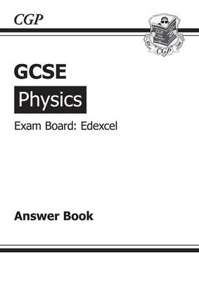GCSE Physics Edexcel Answers (for Workbook) (A*-G Course
