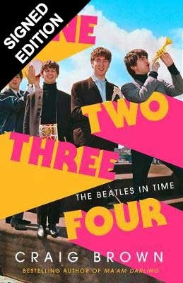 One Two Three Four: The Beatles in Time: Signed Bookplate Edition (Hardback)