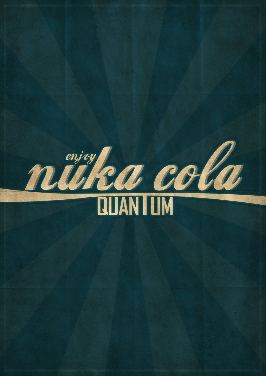 Desktop Wallpaper Fall Out Fallout 4 S Nuka Cola Quantum Becomes Real Coming 11 10