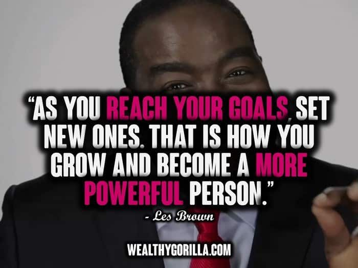 30 Motivational Les Brown Quotes on Living Your Dreams ...