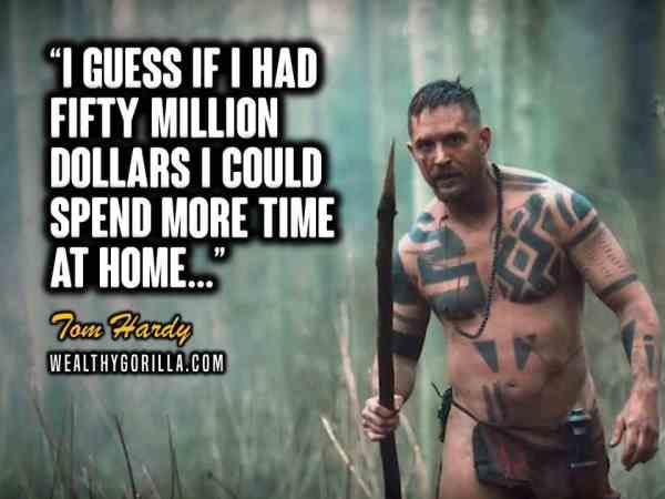 Tom Hardy Quotes (2)