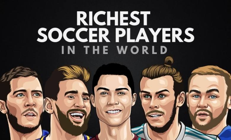 The 20 Richest Soccer Players in the World (2021) - Wealthy Gorilla
