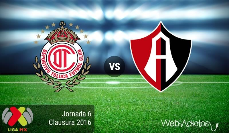 Toluca vs Atlas, Jornada 6 del Clausura 2016 ¡En vivo por internet! - toluca-vs-atlas-clausura-2016