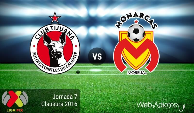 Xolos de Tijuana vs Morelia en el Clausura 2016 ¡En vivo por internet! - xolos-de-tijuana-vs-morelia-clausura-2016