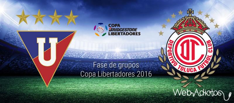 LDU de Quito vs Toluca, Copa Libertadores 2016 | Jornada 3 - ldu-de-quito-vs-toluca-en-copa-libertadores-2016