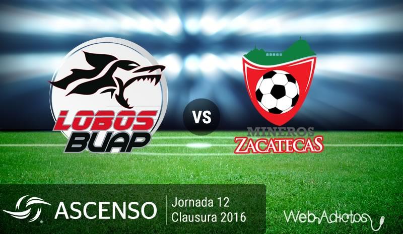 Lobos BUAP vs Mineros, J12 del Ascenso MX Clausura 2016 | Resultado: 1-1 - lobos-buap-vs-mineros-ascenso-mx-clausura-2016