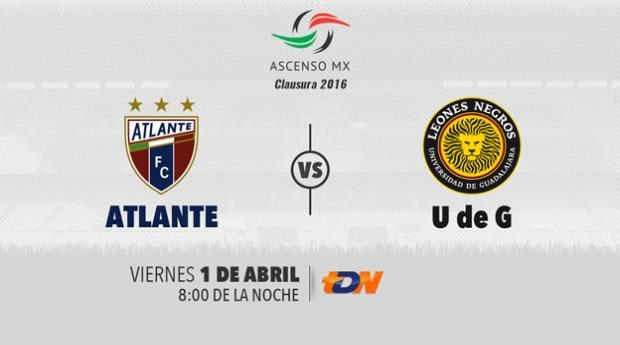 Atlante vs Leones Negros UDG, Ascenso MX Clausura 2016   Resultado: 3-0 - atlante-vs-udg-por-tdn-clausura-2016