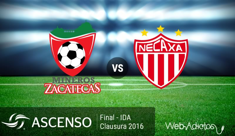 Mineros vs Necaxa, Final del Ascenso MX C2016 | Resultado: 0-2 - mineros-vs-necaxa-final-ascenso-mx-clausura-2016