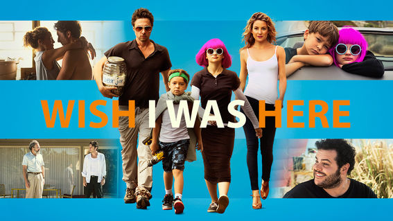 Estrenos en Netflix para ver el fin de semana (24 al 26 de junio) - wish-i-was-here