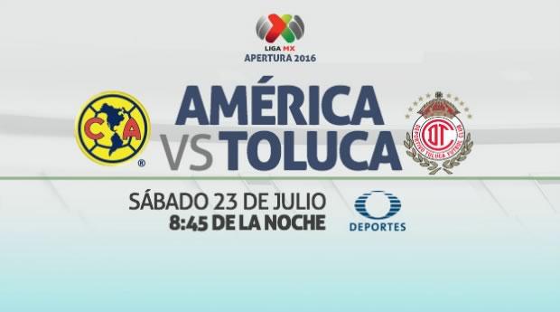 América vs Toluca, J2 del Apertura 2016 | Resultado: 3-1 - america-vs-toluca-en-vivo-apertura-2016