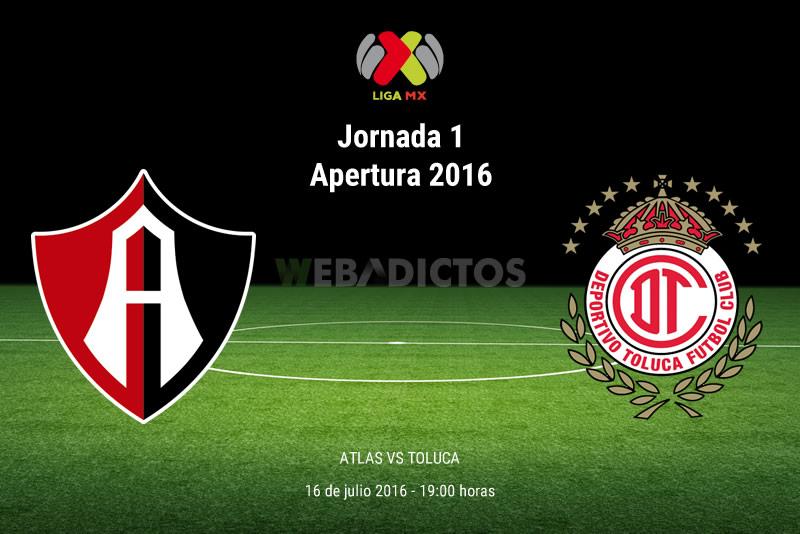Atlas vs Toluca, Fecha 1 del Apertura 2016   Resultado: 1-1 - atlas-vs-toluca-apertura-2016