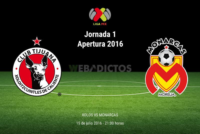 Tijuana vs Morelia, Jornada 1 del Apertura 2016 | Resultado: 2-0 - xolos-de-tijuana-vs-morelia-apertura-2016