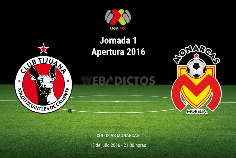 Tijuana vs Morelia, Jornada 1 del Apertura 2016   Resultado: 2-0 - xolos-de-tijuana-vs-morelia-apertura-2016
