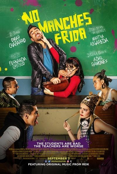 La película No Manches Frida debuta con gran éxito en Estados Unidos - no_manches_frida_cartel