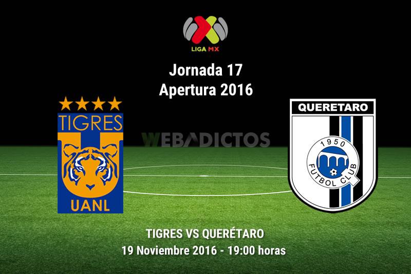 Tigres vs Querétaro, J17 del Apertura 2016   Resultado: 1-2 - tigres-vs-queretaro-apertura-2016