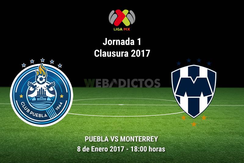 puebla vs monterrey clausura 2017 Puebla vs Monterrey, Jornada 1 del Clausura 2017 | Resultado: 2 3