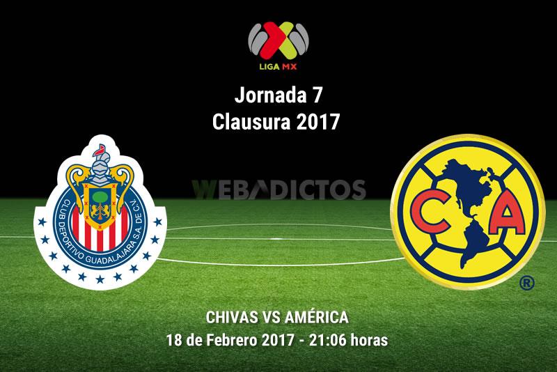 Chivas vs América, Clásico en el Clausura 2017   Resultado: 1-0 - chivas-vs-america-j7-clausura-2017