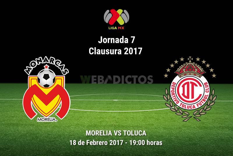 Morelia vs Toluca, Fecha 7 del Clausura 2017   Resultado: 1-2 - monarcas-morelia-vs-toluca-j7-clausura-2017