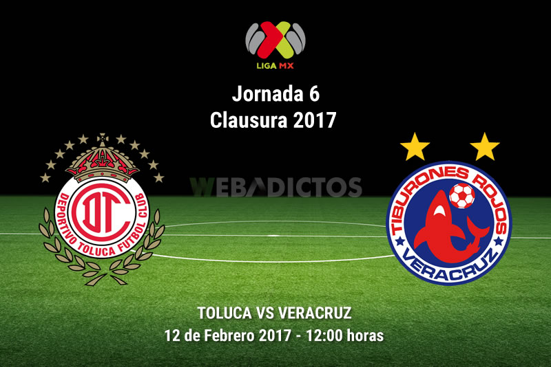 Toluca vs Veracruz, Jornada 6 del Clausura 2017 | Resultado: 1-0 - toluca-vs-veracruz-j6-del-clausura-2017