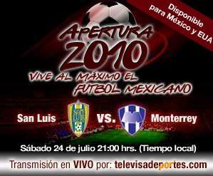 San Luis vs Monterrey en vivo, Apertura 2010 - san-luis-monterrey-en-vivo-apertura-2010