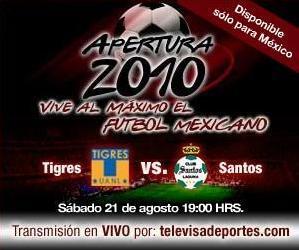 Tigres vs Santos en vivo, Apertura 2010 - tigres-santos-en-vivo-apertura-2010