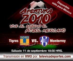 Tigres vs Monterrey en vivo, Apertura 2010 - tigres-monterrey-en-vivo-apertura-2010