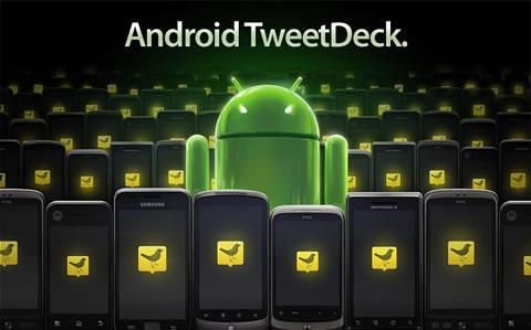 Tweetdeck 1.0 para android ya disponible en el Android Market - tweetdeck-android