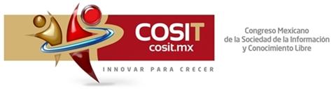 cosit Congreso Mexicano de la Sociedad de la Información y Conocimiento Libre 2011