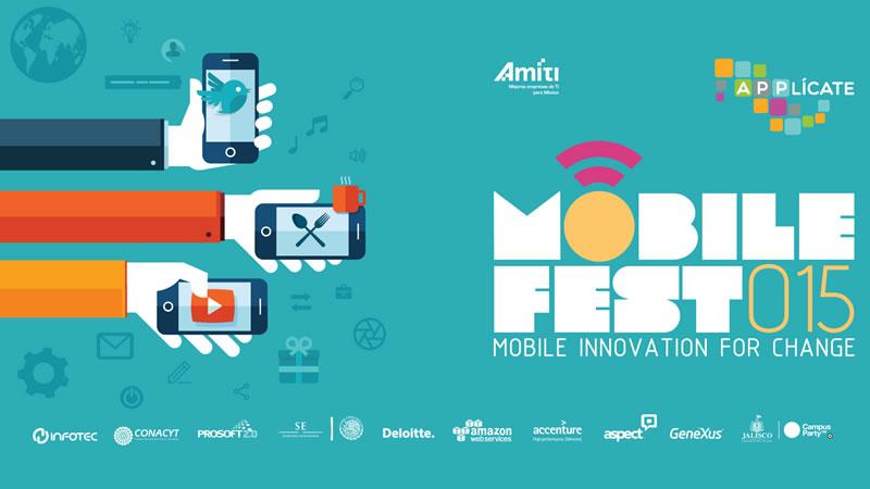 Mobile Fest 2015: un foro para desarrolladores que busca generar un cambio digital en México - mobile-fest-2015