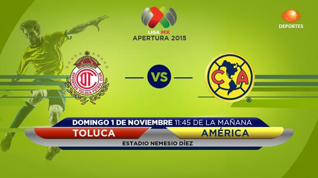 Toluca vs América, Jornada 15 del Apertura 2015 - toluca-vs-america-en-vivo-apertura-2015