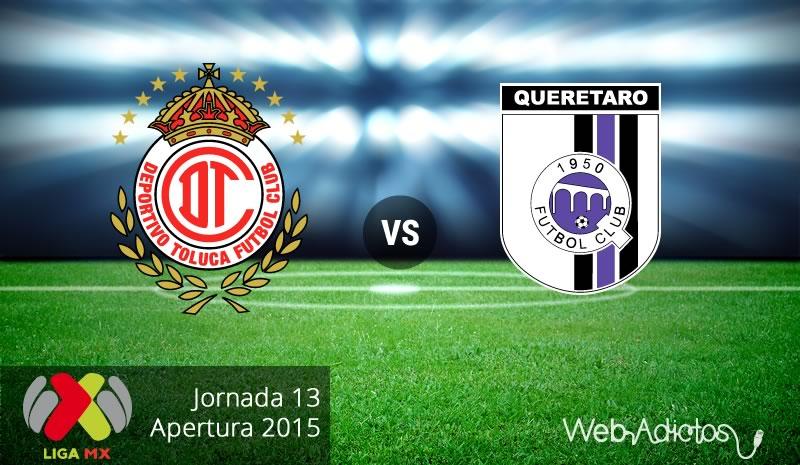 Toluca vs Querétaro, Jornada 13 del Apertura 2015 - toluca-vs-queretaro-apertura-2015