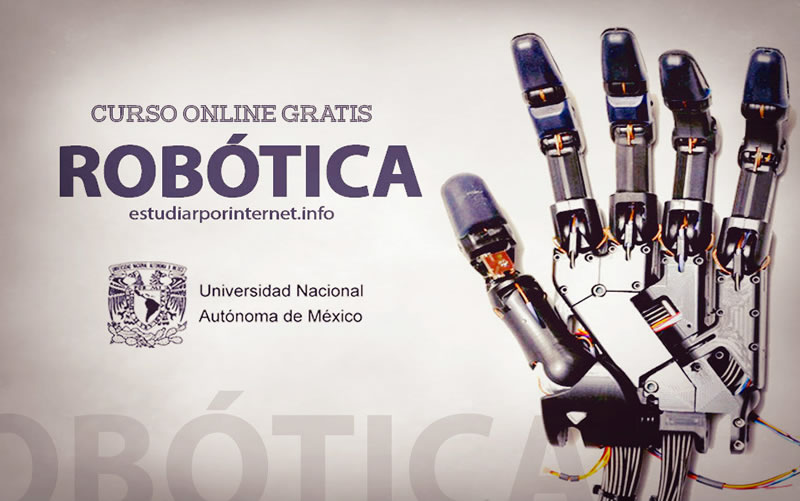Curso de robótica online es lanzado gratis por la UNAM - curso-de-robotica-gratis-unam