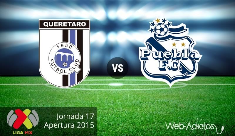 Querétaro vs Puebla, Jornada 17 del Apertura 2015 - queretaro-vs-puebla-apertura-2015