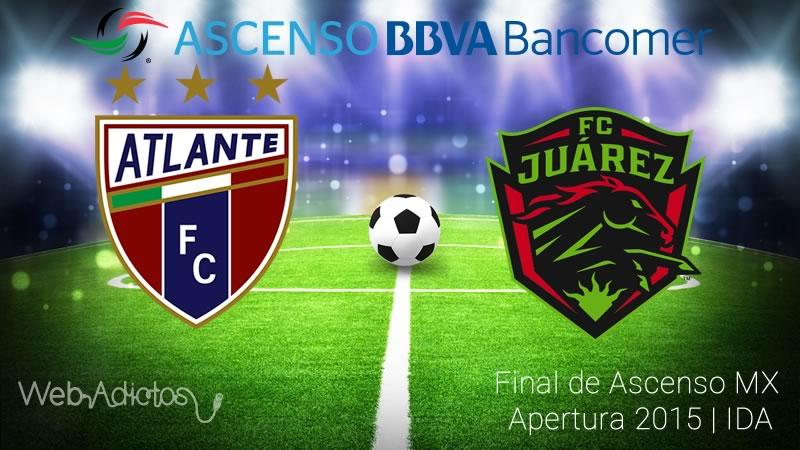 Atlante vs Juárez, Final del Ascenso MX A2015 | Partido de ida - atlante-vs-juarez-final-de-ascenso-mx-apertura-2015
