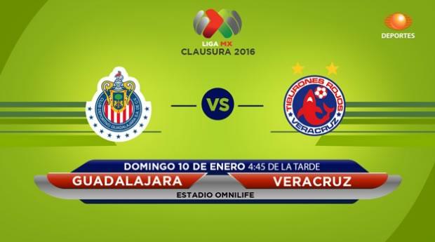 Chivas vs Veracruz, Fecha 1 del Clausura 2016 - chivas-vs-veracruz-en-vivo-clausura-2016-televisa-deportes