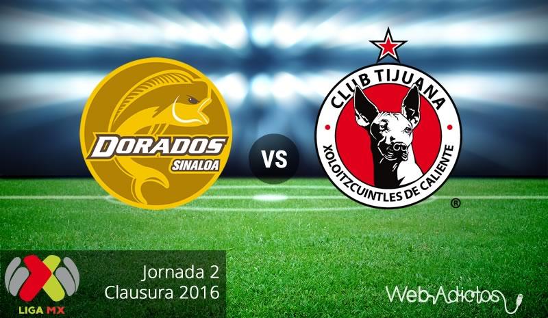 Dorados vs Tijuana, Jornada 2 del Clausura 2016 - dorados-vs-tijuana-clausura-2016