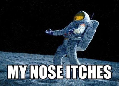 My nose itches