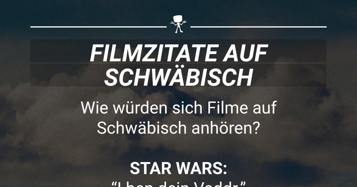 Ber 252 Hmte Filmzitate Auf Schw 228 Bisch Webfail Fail Bilder