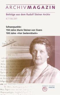 Archivmagazin 7. Maart 2017 Marie Steiner-von Sivers - Zaailing
