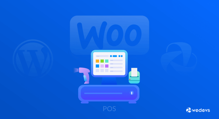 Learn Why & How to Use a POS System with WooCommerce
