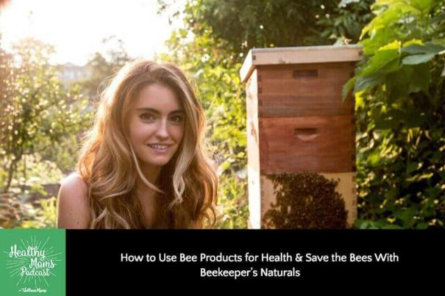 How to Use Bee Products for Health & Save the Bees with Beekeeper's Naturals