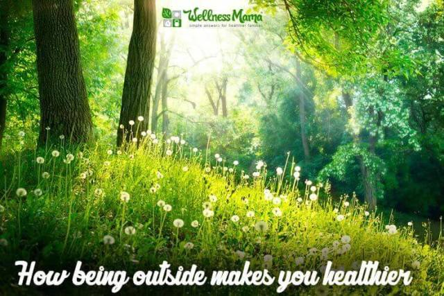How being outside makes you healthier