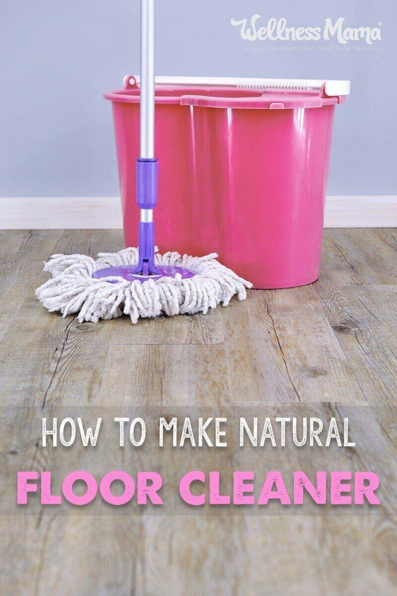 Homemade Floor Cleaner Recipe  Wellness Mama